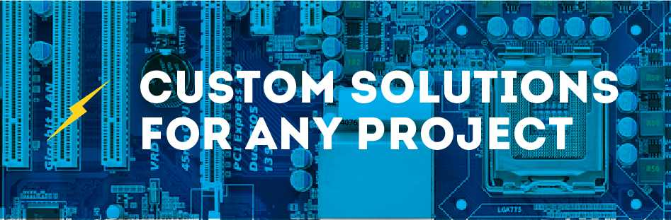 Custom Solutions for Any Project